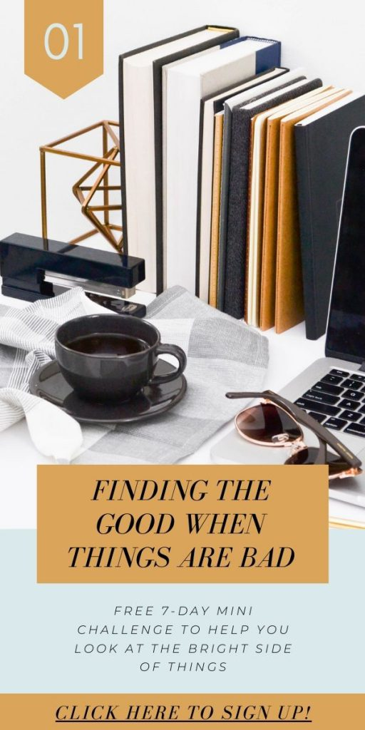 7-day Finding the Good When Things are Bad